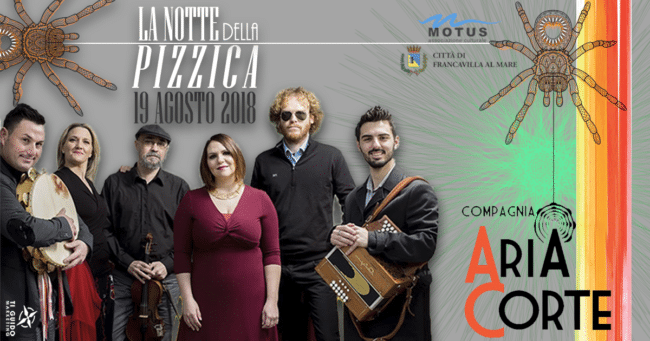 Calendario Pizzica.La Notte Della Pizzica 2018 A Francavilla Al Mare Vistabruzzo