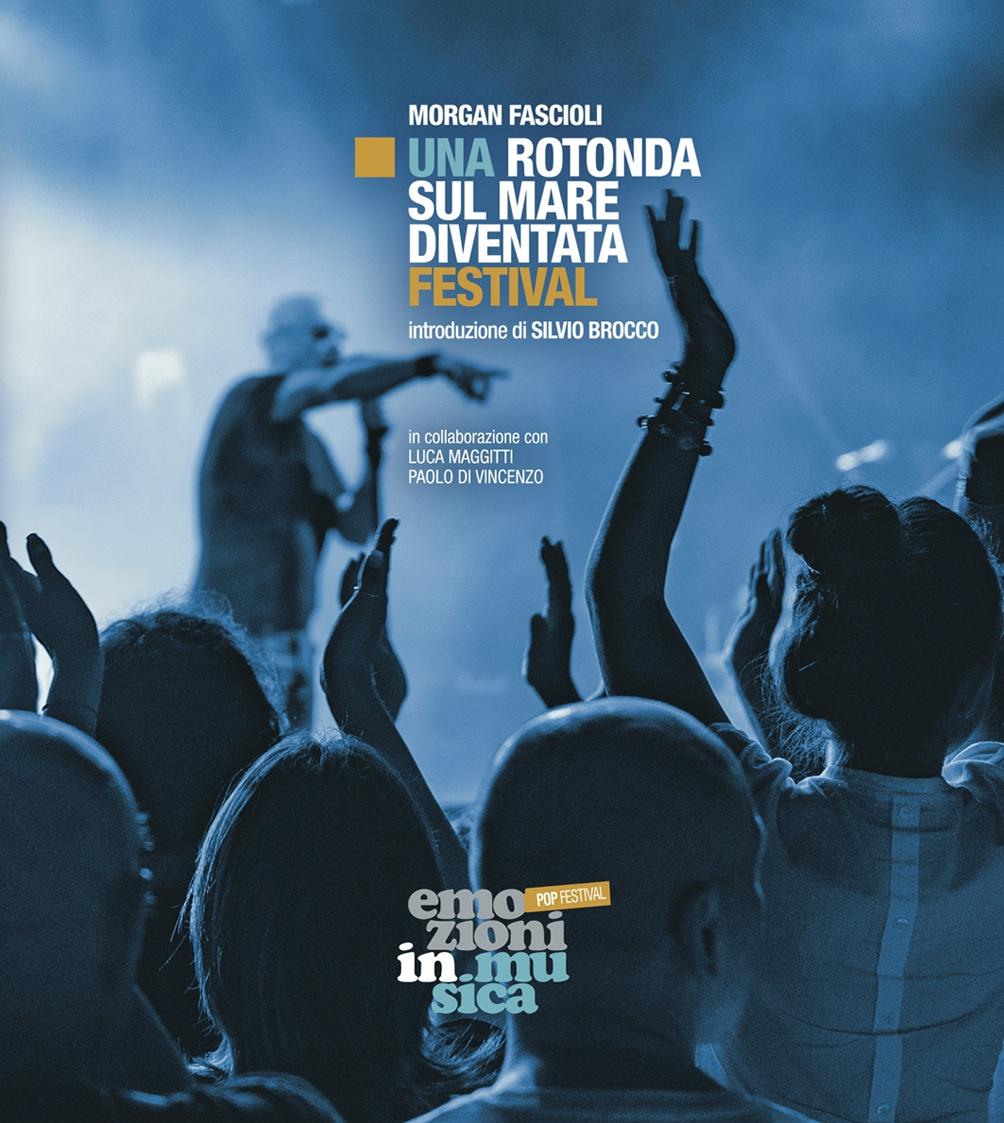 """Morgan Fascioli racconta in un libro il festival """"Emozioni in musica"""""""